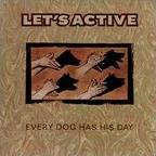 Let's Active - Every Dog Has His Day