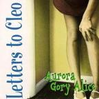 Letters To Cleo - Aurora Gory Alice