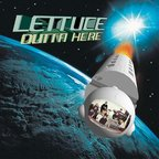 Lettuce - Outta Here