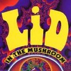 Lid (US 2) - In The Mushroom