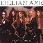 Lillian Axe - (1987 - 1989) · Out Of The Darkness Into The Light