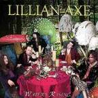 Lillian Axe - Waters Rising