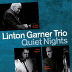 Linton Garner Trio - Quiet Nights