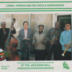 Lionel Ferbos And His Creole Serenaders - At The Jazz Band Ball