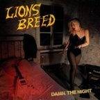 Lions Breed - Damn The Night
