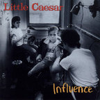 Little Caesar - Influence