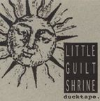 Little Guilt Shrine - Ducktape.