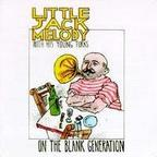 Little Jack Melody & His Young Turks - On The Blank Generation