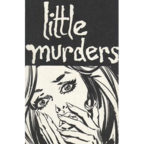 Little Murders - Four Songs From Little Murders