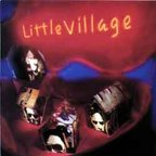 Little Village - s/t