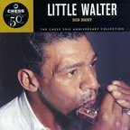 Little Walter - His Best · The Chess 50th Anniversary Collection