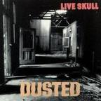 Live Skull - Dusted
