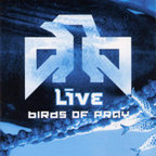 Live (US) - Birds Of Pray