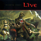Live (US) - Throwing Copper