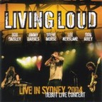 Living Loud - Live In Sydney 2004