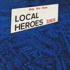 Local Heroes S.W.9. - Drip Dry Zone