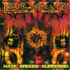Lock Up (UK) - Hate Breeds Suffering