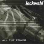 Lockweld - All The Power