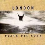 London (US) - Playa Del Rock
