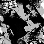 Look Back And Laugh - s/t
