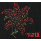 Looking Glass (AU) - Looking Glass III