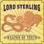 Lord Sterling - Weapon Of Truth