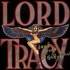 Lord Tracy - Deaf Gods Of Babylon