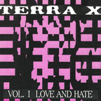 Lorelei - Terra X · Vol 1. Love And Hate