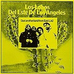 Los Lobos - Del Este De Los Angeles [Just Another Band From East L.A.]