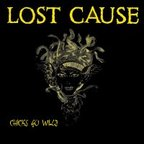 Lost Cause - Chicks Go Wild