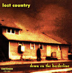 Lost Country - Down On The Borderline