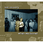 Lost Country - When We Danced