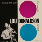 Lou Donaldson Quintet - Swing And Soul