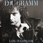 Lou Gramm - Long Hard Look
