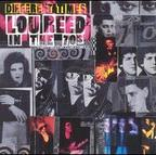 Lou Reed - Different Times · Lou Reed In The 70s