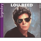 Lou Reed - Legendary