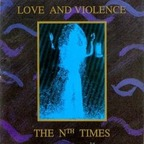 Love And Violence - The Nth Times
