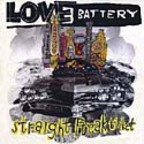 Love Battery - Straight Freak Ticket