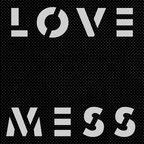 Love Mess - s/t