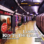 Lowkey - Key To The Game 2 · Still Underground