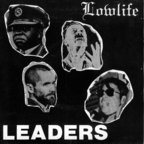 Lowlife (CA) - Leaders
