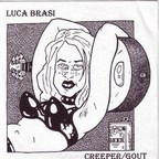 Luca Brasi (US) - Creeper