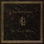 Lucibel Crater - The Family Album