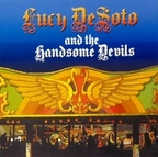 Lucy DeSoto And The Handsome Devils - s/t