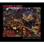 Luther & Toby - Karny Sutra