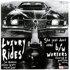 Luxury Rides - She Just Don't Care