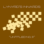 Lynyrds Innards - Untitled No. 3