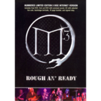 M³ - Rough An' Ready