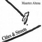 Maarten Altena - Cities & Streets