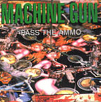 Machine Gun - Pass The Ammo